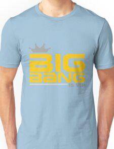 Big Bang is VIP T-Shirt