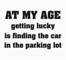 At My Age by FunniestSayings