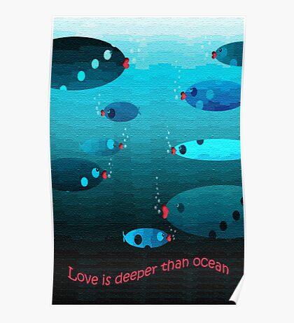 Deeper than ocean Poster