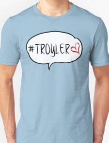 #TROYLER T-Shirt