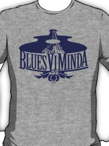 BluesViMinda T-Shirt
