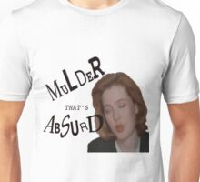Mulder That's Absurd Unisex T-Shirt