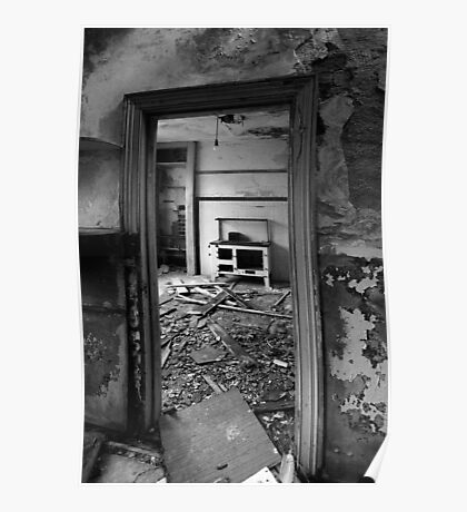 Interior B&W of derelict house.  Poster