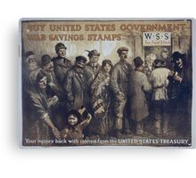 Buy United States government war savings stamps Your money back with interest from the United States Treasury Canvas Print