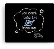 Firefly Serenity You can't take the sky from me Canvas Print
