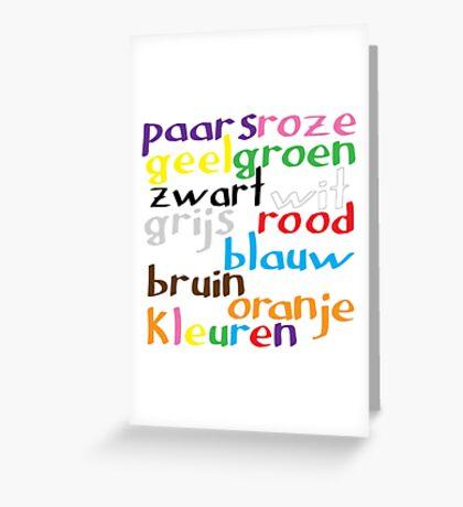 Dutch colour words Greeting Card