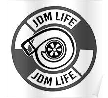 The jdm life turbo - gray Poster