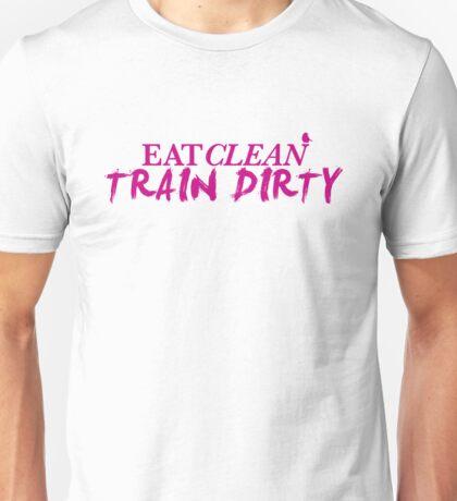 Eat Clean. Train Dirty - Magenta Unisex T-Shirt