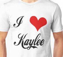 I love Kaylee Unisex T-Shirt
