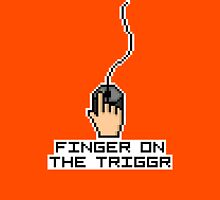 Finger On The Trigger Unisex T-Shirt