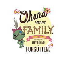 Ohana - Lilo and Stitch Quote Photographic Print