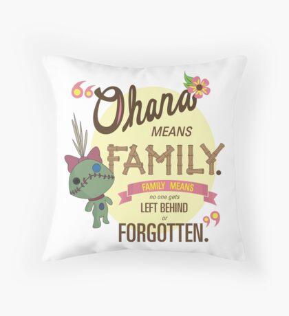 Ohana - Lilo and Stitch Quote Throw Pillow