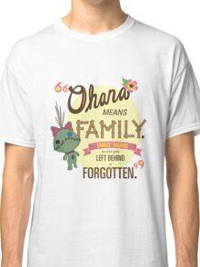 Ohana - Lilo and Stitch Quote Classic T-Shirt