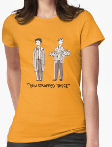 """Dean/Cas: """"You Dropped These"""" Womens Fitted T-Shirt"""