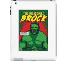 The Incredible Brock iPad Case/Skin