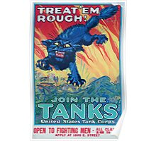 Treat em rough Join the tanks United States Tank Corps Poster