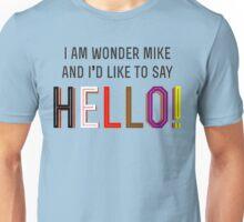 I am Wonder Mike Unisex T-Shirt