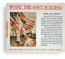 What the Navy is doing Training young Americans Four sure things in the Navy pay health training travel Canvas Print