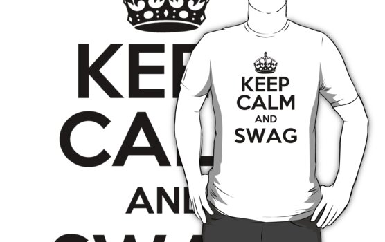 KEEP CALM AND SWAG (light) by bomdesignz