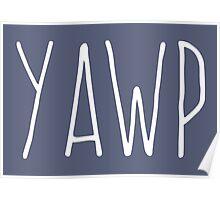 Yawp (White) Poster