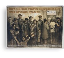 Buy United States government war savings stamps Your money back with interest from the United States Treasury 002 Canvas Print