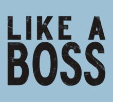 Like A Boss [BLACK] by Styl0