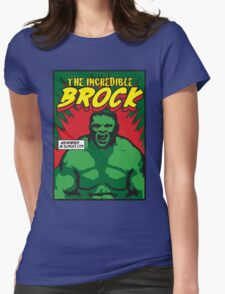 The Incredible Brock Womens Fitted T-Shirt
