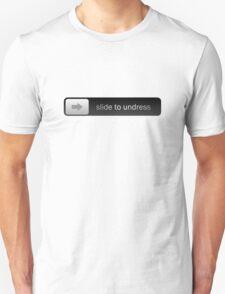 Slide to Undress T-Shirt