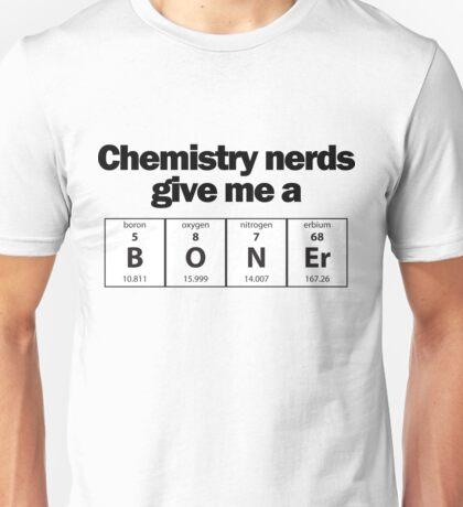 Got a BONEr for chemistry. Unisex T-Shirt