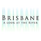 Brisbane by AHakir