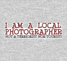 I AM A LOCAL PHOTOGRAPHER by Stephen Mitchell