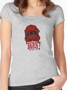 Burn with me! Women's Fitted Scoop T-Shirt
