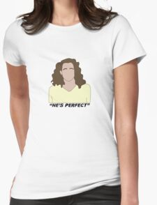 """""""He's Perfect"""" Womens Fitted T-Shirt"""