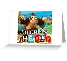 where is the dong Greeting Card