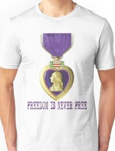 Freedom Is Costly Unisex T-Shirt