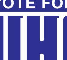 Vote For Who Sticker
