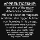 Apprenticeship: one of the many differences between ME and.... (for dark colors) by SanguineAddctn