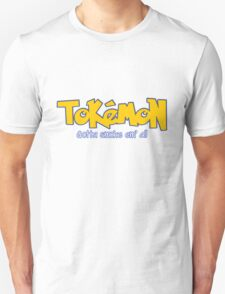 TOKEMON - gotta smoke em' all Unisex T-Shirt