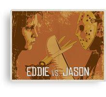 Eddie vs. Jason Canvas Print