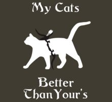 My Cat Is Better Than Yours II by Lorren Francis