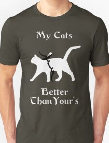 My Cat Is Better Than Yours II T-Shirt