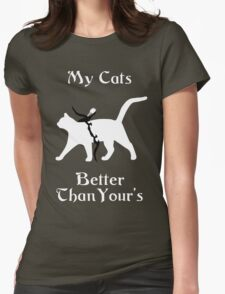 My Cat Is Better Than Yours II Womens Fitted T-Shirt