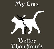 My Cat Is Better Than Yours II Unisex T-Shirt