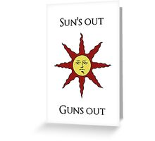 Sun's Out: Guns Out \o/ Greeting Card