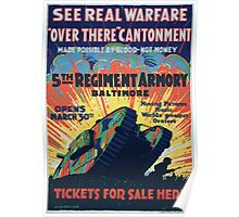 See real warfare over there cantonment made possible by blood not money 5th Regiment Armory Baltimore tickets for sale here Poster