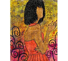 The Wise Lady Who Lives Next Door Photographic Print
