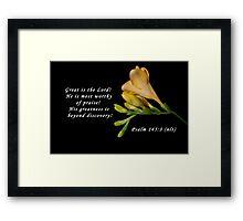 Psalm 145:3 Framed Print