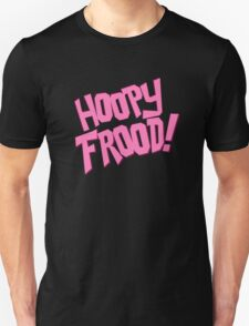 HOOPY FROOD! (text) Unisex T-Shirt