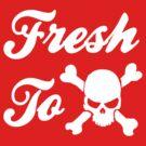 Fresh to Death by cfitzgerald11
