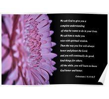 Colossians 1:9,10 Poster